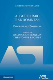 Algorithmic Randomness by Johanna N. Y. Franklin, Christopher P. Porter
