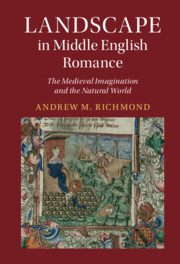 Landscape in Middle English Romance by Andrew M. Richmond