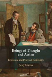 Beings of Thought and Action by Andy Mueller