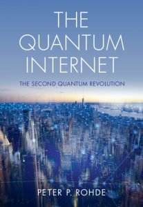 The Quantum Internet by Peter P. Rohde